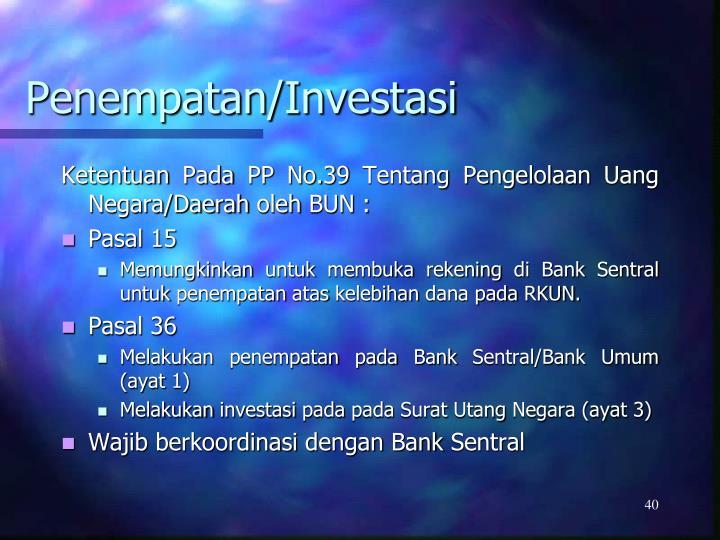 Penempatan/Investasi