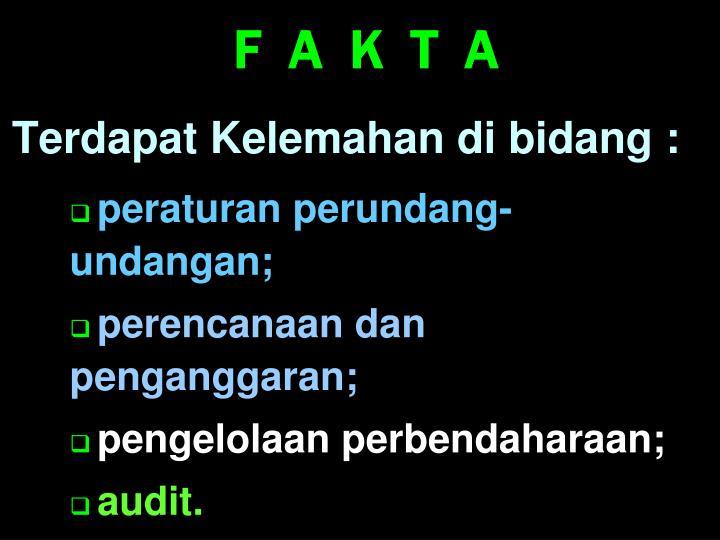 F  A  K  T  A