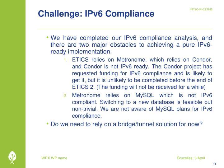 Challenge: IPv6 Compliance