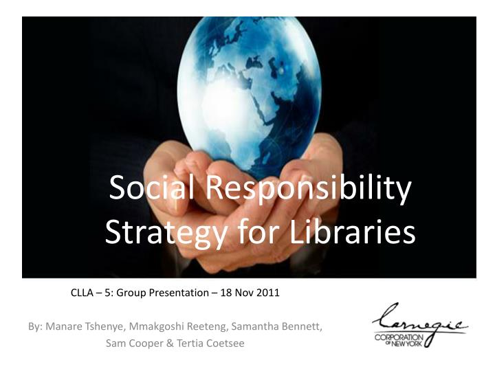 Social responsibility strategy for libraries