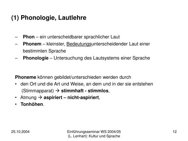 (1) Phonologie, Lautlehre