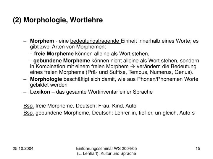 (2) Morphologie, Wortlehre