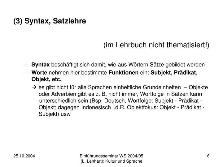 (3) Syntax, Satzlehre