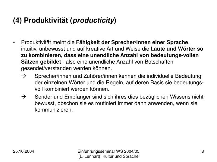 (4) Produktivität (