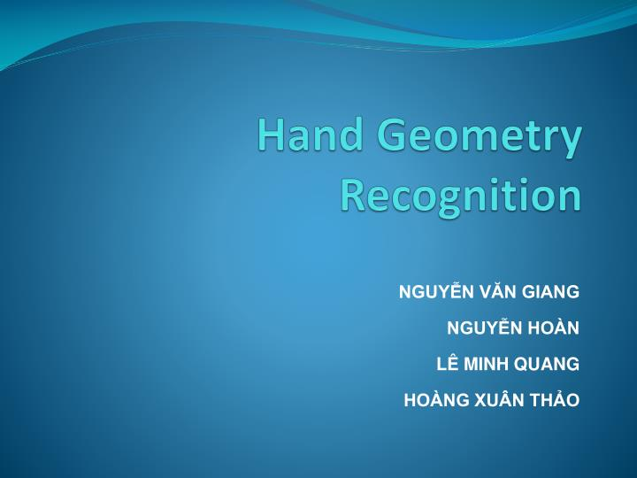 Hand geometry recognition