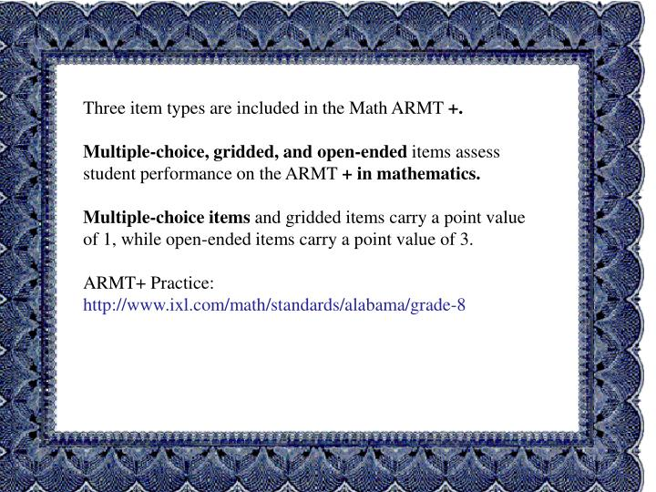 Three item types are included in the Math ARMT