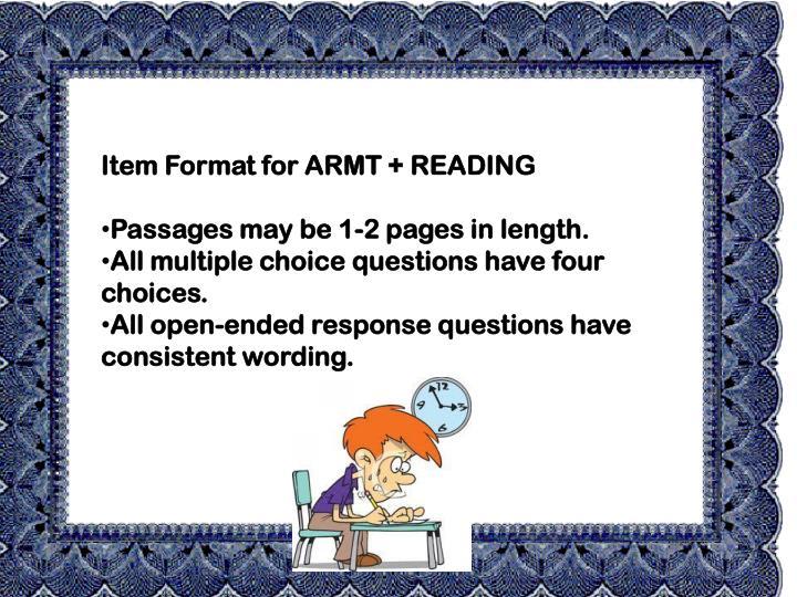 Item Format for ARMT + READING