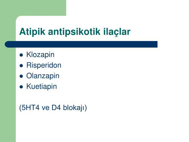 Atipik antipsikotik ilaçlar