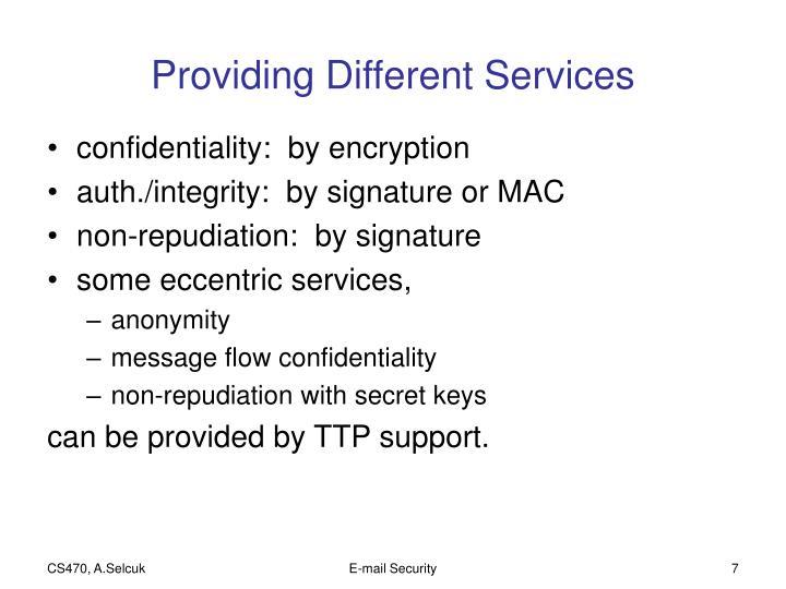 Providing Different Services
