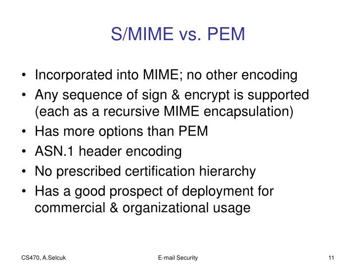 S/MIME vs. PEM
