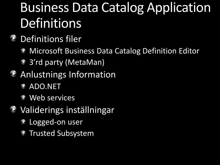 Business Data Catalog Application Definitions