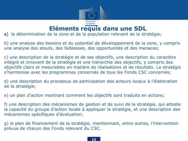 Eléments requis dans une SDL