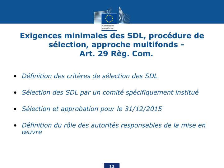 Exigences minimales des SDL, procédure de sélection, approche multifonds -