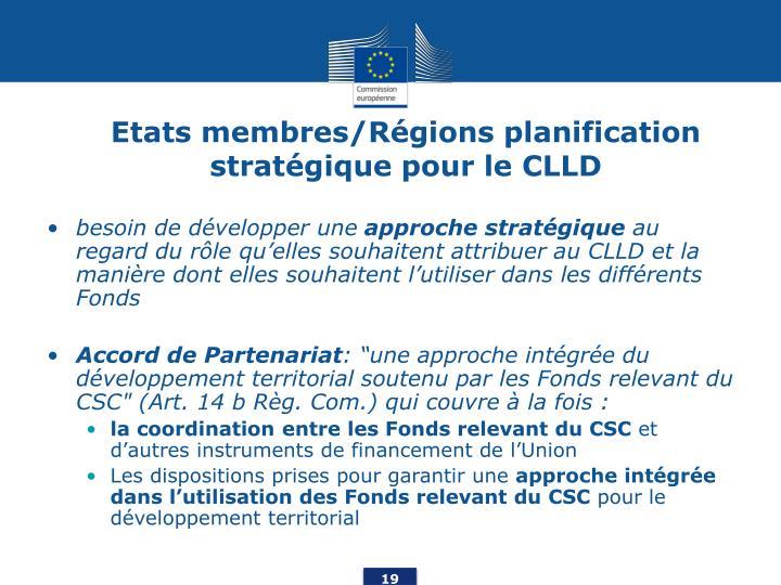 Etats membres/Régions planification stratégique pour le