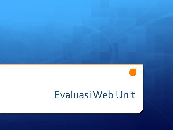 Evaluasi Web Unit