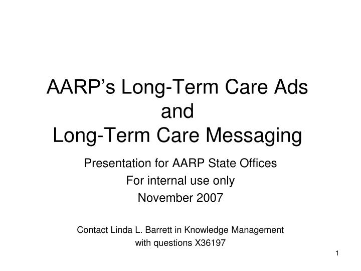 Aarp s long term care ads and long term care messaging