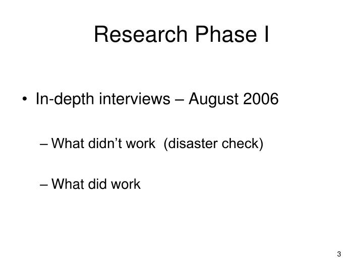 Research phase i