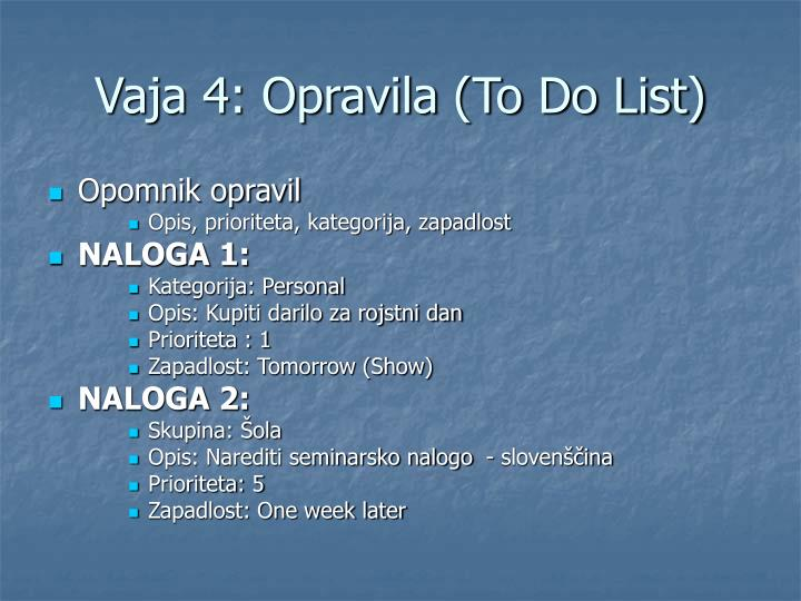 Vaja 4: Opravila (To Do List)
