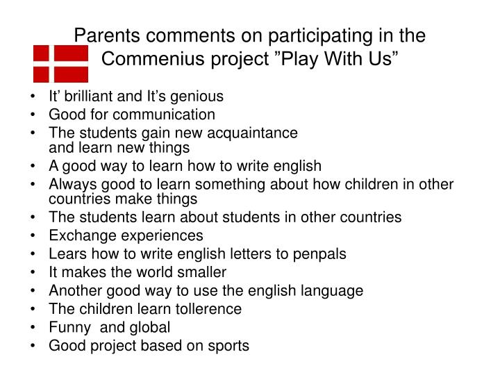 "Parents comments on participating in the Commenius project ""Play With Us"""
