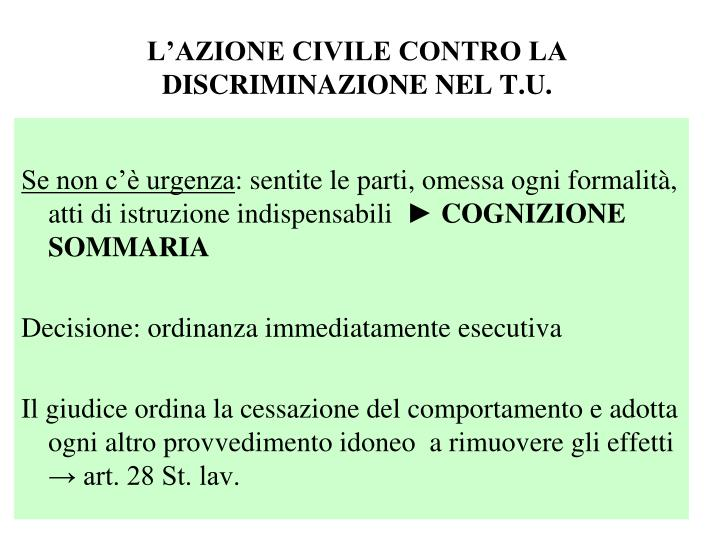 L'AZIONE CIVILE CONTRO LA DISCRIMINAZIONE NEL T.U.