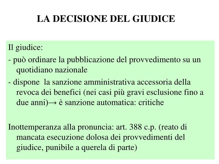 LA DECISIONE DEL GIUDICE