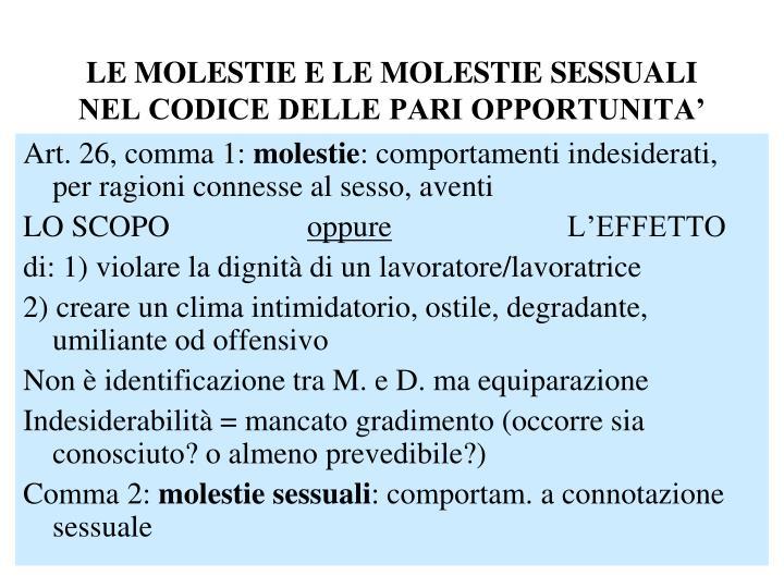LE MOLESTIE E LE MOLESTIE SESSUALI NEL CODICE DELLE PARI OPPORTUNITA'
