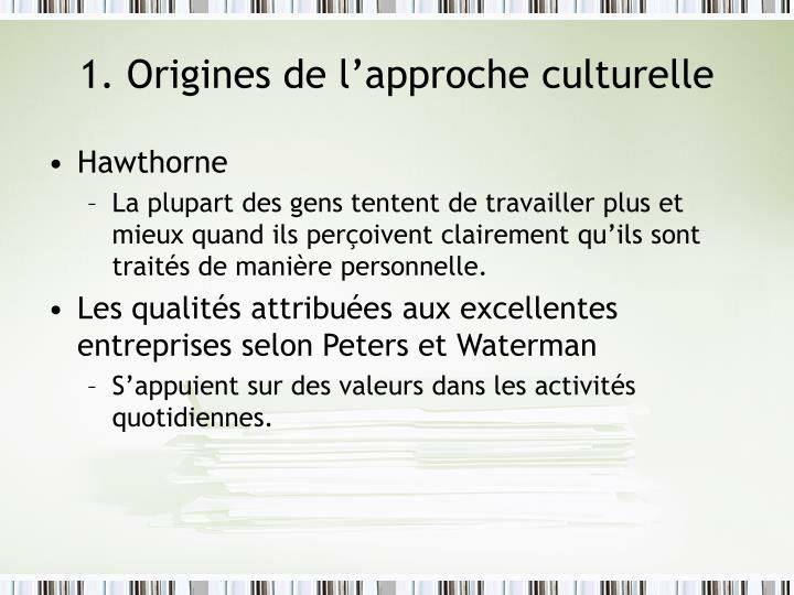 1. Origines de l'approche culturelle