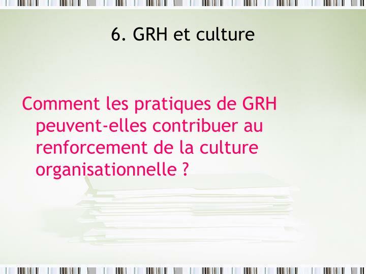 6. GRH et culture