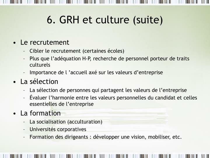 6. GRH et culture (suite)