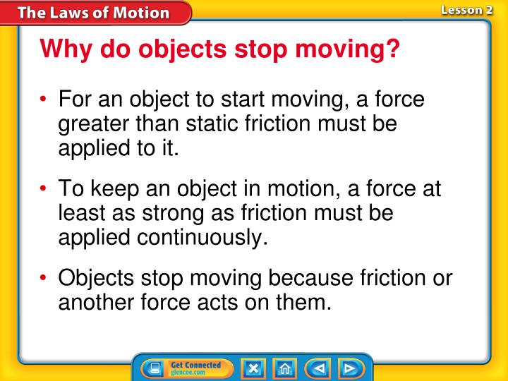 Why do objects stop moving?