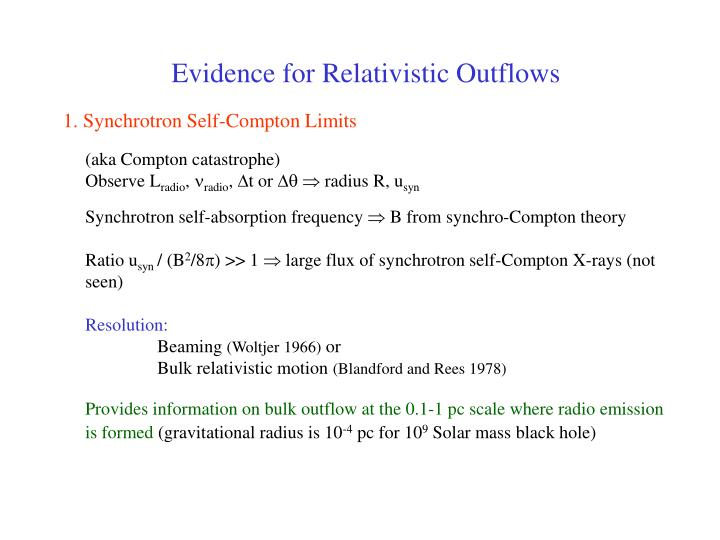 Evidence for Relativistic Outflows