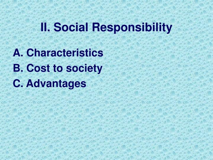 II. Social Responsibility