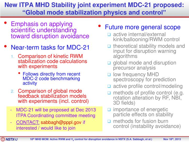 New ITPA MHD Stability joint experiment MDC-21 proposed: ""