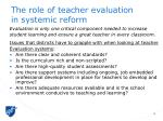 the role of teacher evaluation in systemic reform