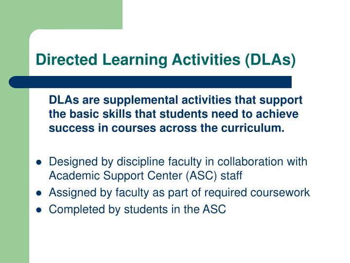 Directed Learning Activities (DLAs)