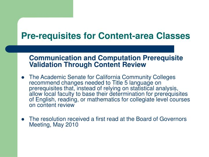 Pre-requisites for Content-area Classes