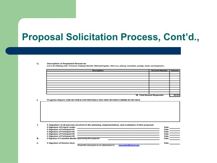 Proposal Solicitation Process, Cont'd.,