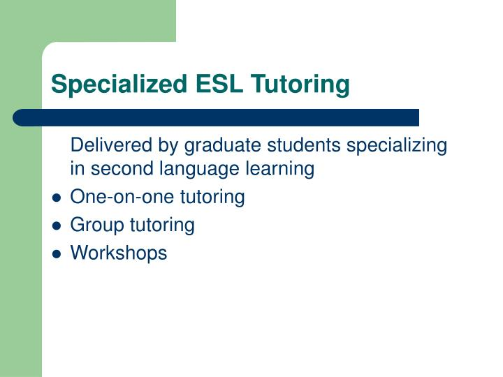 Specialized ESL Tutoring