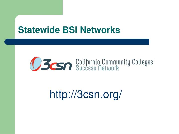 Statewide BSI Networks