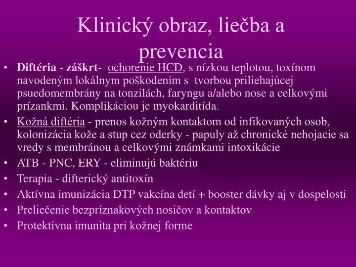 Klinický obraz, liečba a prevencia