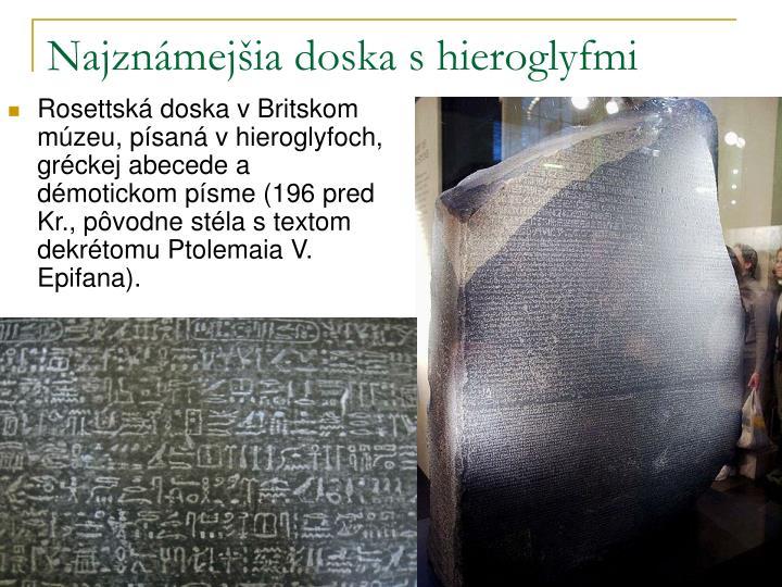 Najznámejšia doska s hieroglyfmi