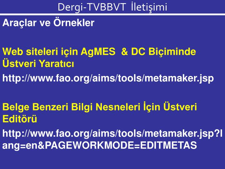 Dergi-TVBBVT  İletişimi