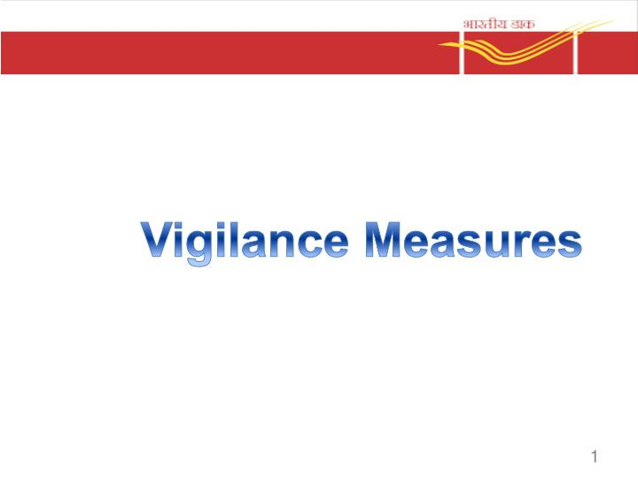 Vigilance Measures
