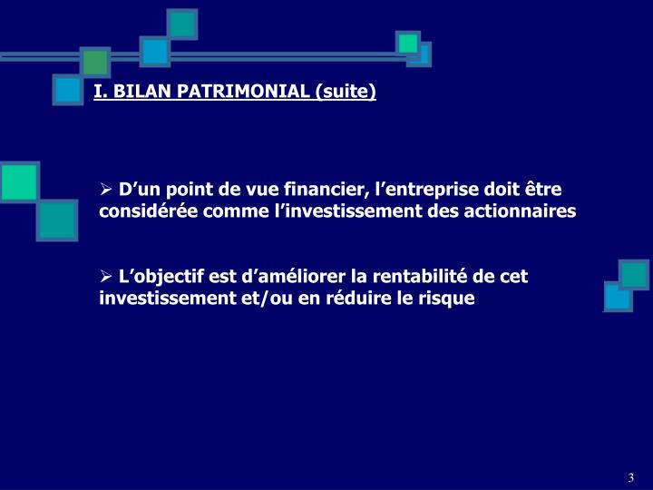 I. BILAN PATRIMONIAL (suite)