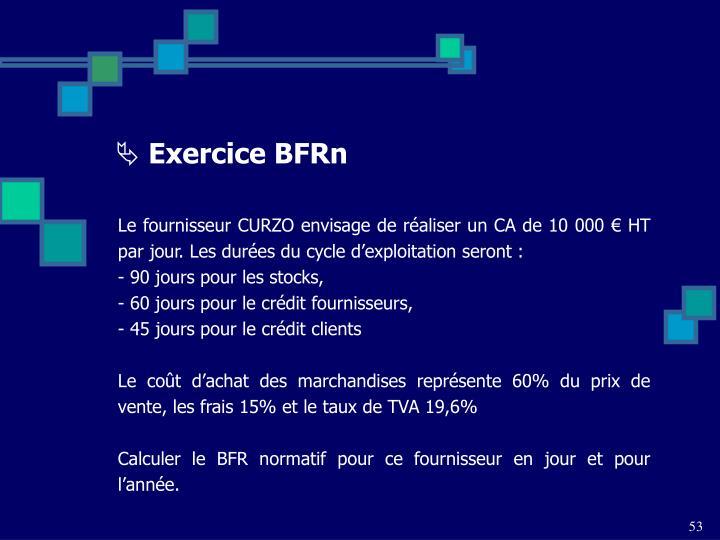 Exercice BFRn