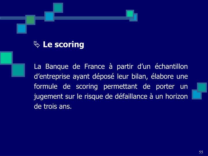 Le scoring