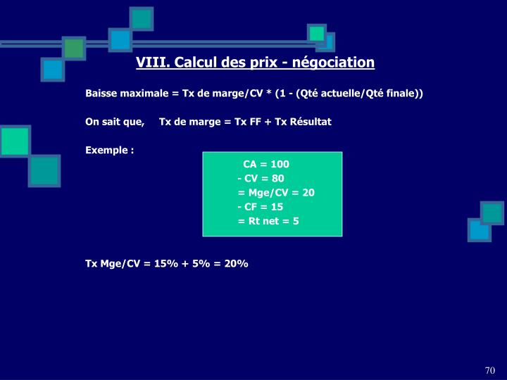 VIII. Calcul des prix - négociation