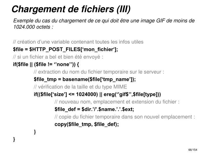 Chargement de fichiers (III)