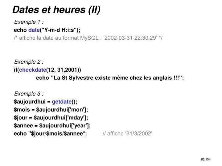 Dates et heures (II)