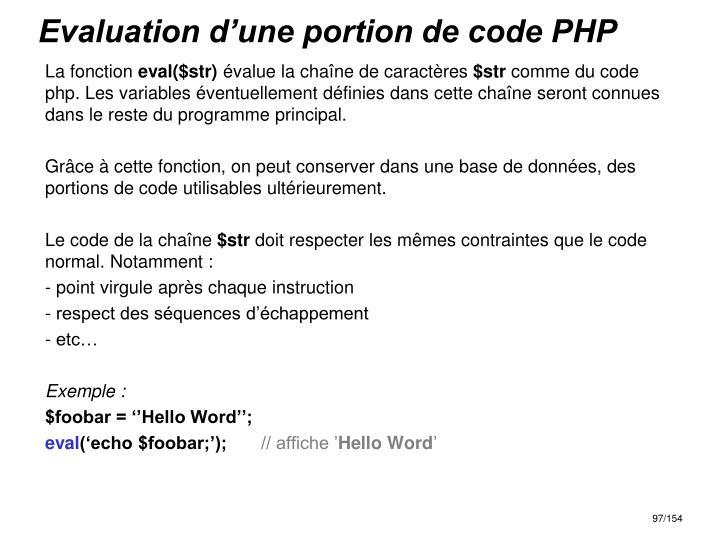 Evaluation d'une portion de code PHP